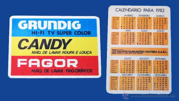 CALENDARIO BOLSILLO, SERIE PUBLICIDAD, PUBLICADO PORTUGAL, AÑO:1982 - GRUNDIG, CANDY, FAGOR (Coleccionismo - Calendarios)