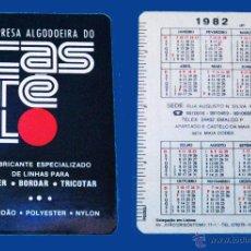 Coleccionismo Calendarios: CALENDARIO - SERIE PUBLICIDAD - EDITADO PORTUGAL - AÑO 1982 - ALGODOEIRA CASTELO - LISBOA. Lote 50366489