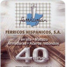 Coleccionismo Calendarios: CALENDARIO FOURNIER, FERRICOS HISPANICOS, 2008. Lote 50651338
