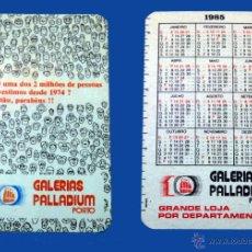 Coleccionismo Calendarios: CALENDARIO SERIE PUBLICIDAD, PUBLICADO PORTUGAL - AÑO: 1985 - GALERIAS PALLADIUN - PORTO. Lote 51037085