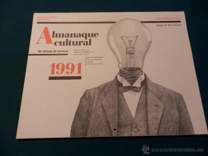 ALMANAQUE CULTURAL CÍRCULO DE LECTORES 1991 - MOMENTOS ESTELARES DE LA CIENCIA - MANUEL TOHARIA (Coleccionismo - Calendarios)