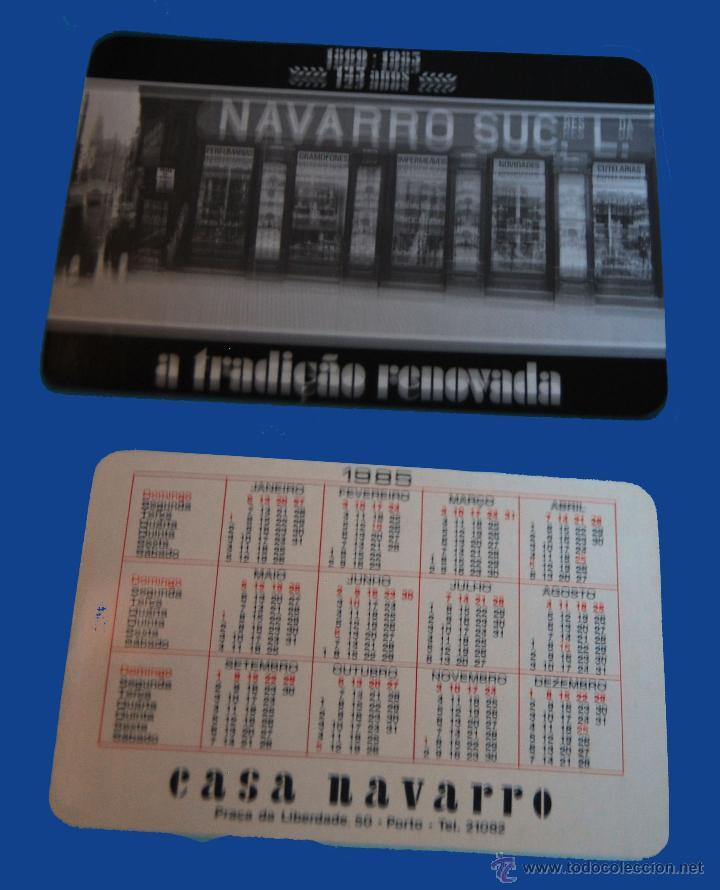 CALENDARIO SERIE PUBLICIDAD, PUBLICADO PORTUGAL - AÑO:1985 - CASA NAVARRO - PORTO (Coleccionismo - Calendarios)