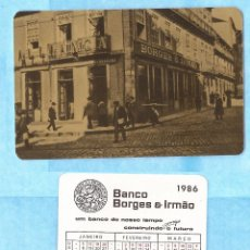 Coleccionismo Calendarios: CALENDARIO - SERIE BANCOS - EDITADO PORTUGAL - AÑO:1986 - BANCO BORGES & IRM-AO. Lote 52765834