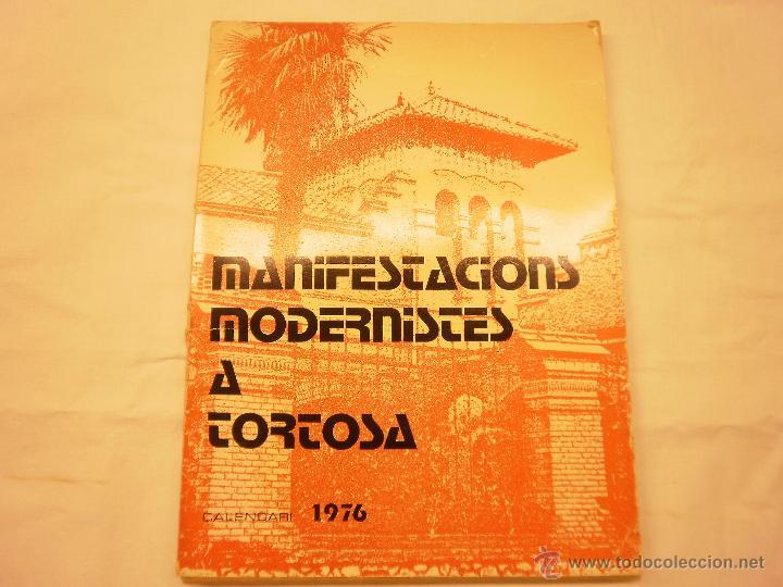 CALENDARIO DE PARED 1976. MANIFESTACIONS MODERNISTES A TORTOSA (Coleccionismo - Calendarios)