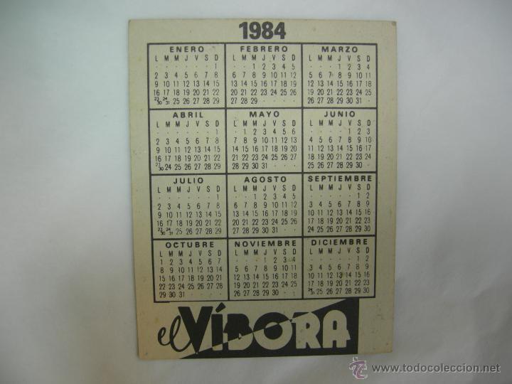 Coleccionismo Calendarios: CALENDARIO 1984 EL VÍBORA - EL ORDEN - Foto 2 - 53241619