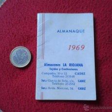 Coleccionismo Calendarios: ANTIGUO LIBRITO ALMANAQUE CALENDARIO AÑO 1969 ALMACENES LA RIOJANA CADIZ TEJIDOS Y CONFECCIONES IDEA. Lote 53399090