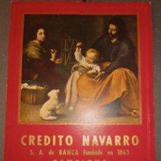 Coleccionismo Calendarios: ANTIGUO CALENDARIO CRÉDITO NAVARRO S.A. BANCA FUNDADA EN 1863.PAMPLONA. CARTÓN DURO 39 X 28 CM. Lote 53651657