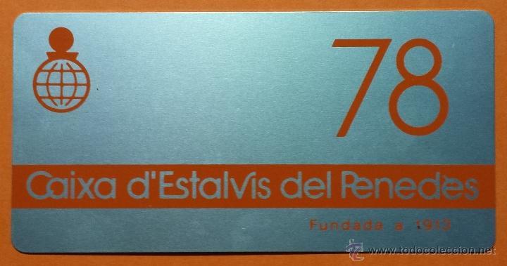 CALENDARIO METALICO DE ALUMINIO. CAIXA D'ESTALVIS DEL PENEDES. 1978. PERFECTO. (Coleccionismo - Calendarios)