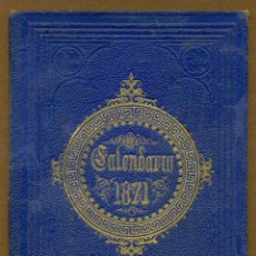 Coleccionismo Calendarios: CALENDARIO PARA EL PRINCIPADO DE CATALUÑA 1871. Lote 54574931