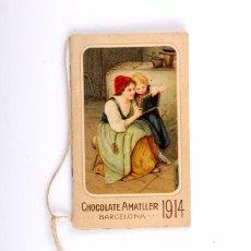Coleccionismo Calendarios: ALMANAQUE. CALENDARIO PUBLICIDAD CHOCOLATE AMATLLER. AÑO 1914. ORIGINAL. Lote 55933296