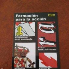 Collezionismo Calendari: CALENDARIO CARLISTA. AÑO 2003. (CARLISTAS, CARLISMO, REQUETÉ). Lote 112503204