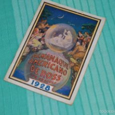 Coleccionismo Calendarios: ANTIGUO ALMANAQUE AMERICANO DE ROSS - CON ORÁCULO - AÑO 1928 - PÍLDORAS DE LA VIDA DEL DR. ROSS. Lote 57971143