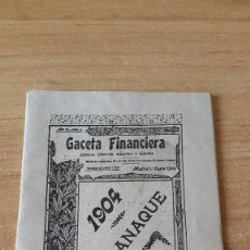 Coleccionismo Calendarios: ALMANAQUE- CALENDARIO - GACETA FINANCIERA AÑO 1904 (VER IMÁGENES ADICIONALES). Lote 60045579