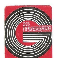 Coleccionismo Calendarios: CALENDARIO BOLSILLO FOURNIER L. GUARRO CASAS – AÑO 1973. Lote 62593632