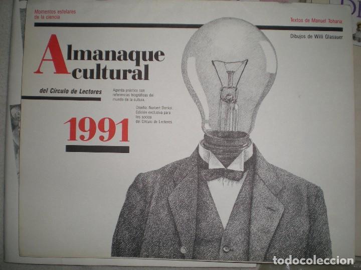 CALENDARIO O ALMANAQUE CULTURAL 1991 ILUSTRADO POR WILLI GLASAUER Y CARLOS GARCIA GUAL FOTOS ABAJO (Coleccionismo - Calendarios)
