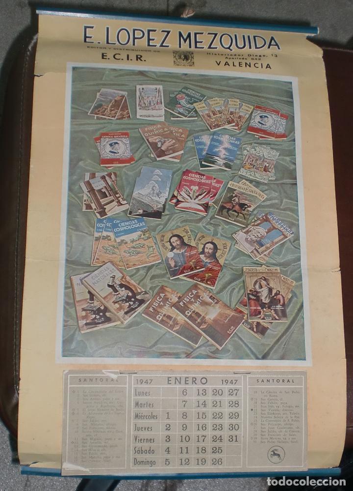 CALENDARIO PUBLICITARIO. 1947. E. LOPEZ MEZQUIDA, VALENCIA. COMPLETO. 29 X 45CM. VER FOTOS (Coleccionismo - Calendarios)