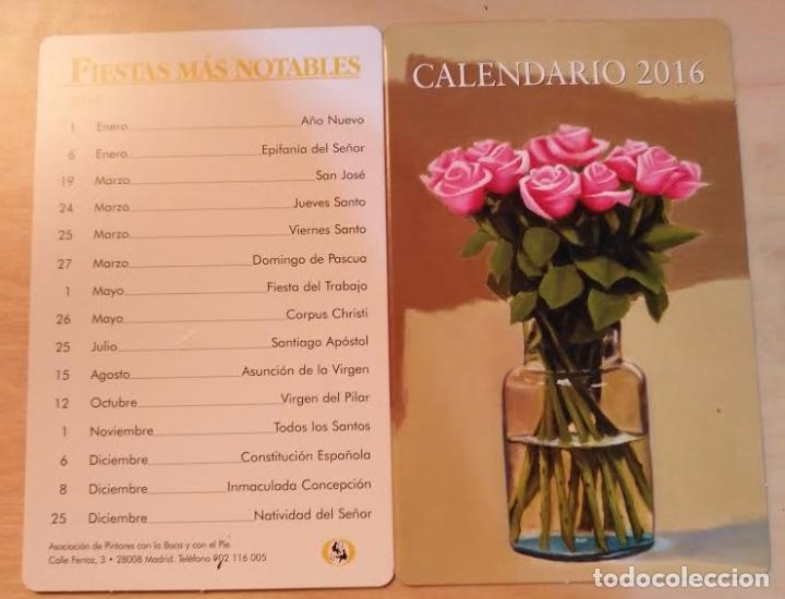 CA 15 CALENDARIO 2016 - ASOCIACIÓN PINTORES CON LA BOCA Y CON EL PIÉ (Coleccionismo - Calendarios)