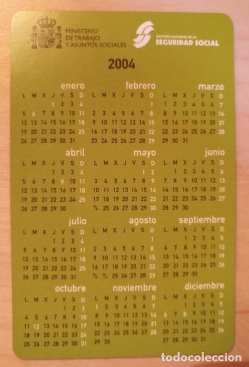 Coleccionismo Calendarios: Ca 25 Calendario Instituto Nacional de la Seguridad Social PENSIONES 2004 - Foto 2 - 77630553