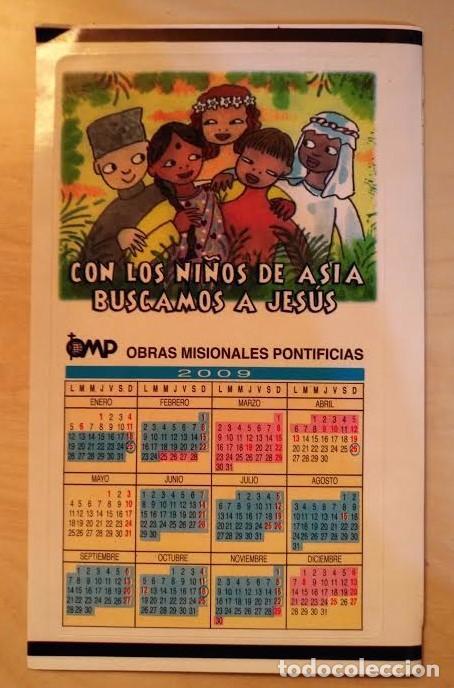 Coleccionismo Calendarios: Ca 37 Calendario 2009 - OPM Obras Misionales Pontificias - Adhesivo - Foto 3 - 77741125