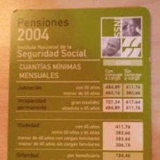 Coleccionismo Calendarios: CA 33 CALENDARIO - INSTITUTO NACIONAL DE LA SEGURIDAD SOCIAL PENSIONES 2004. Lote 77743477