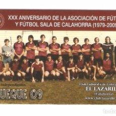 Coleccionismo Calendarios: CALENDARIO DE BOLSILLO PUBLICITARIO AÑO 2010 FÚTBOL - FÚTBOL CALAHORRA - XXX ANIVERSARIO. Lote 80516777