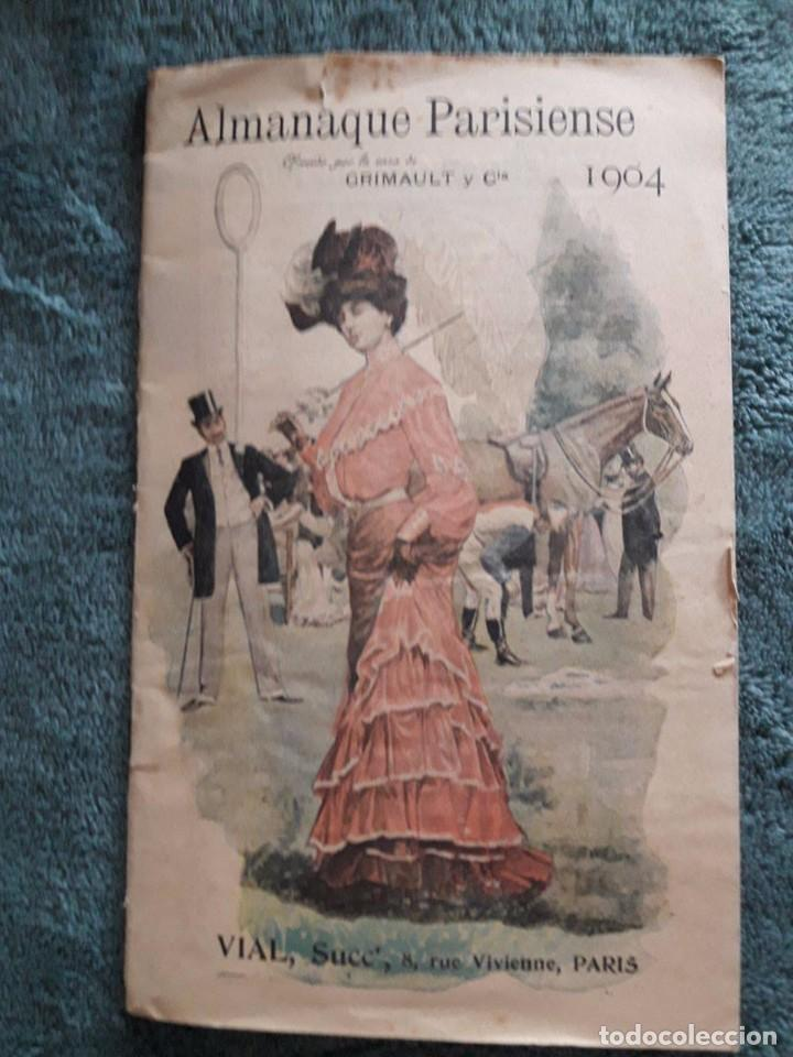 ALMANAQUE PARISIENSE 1904 / OFRECIDO POR LA CASA GRIMAULT Y CIA / VIAL, SUCC, 8 RUE VIVIENNE / PARIS (Coleccionismo - Calendarios)