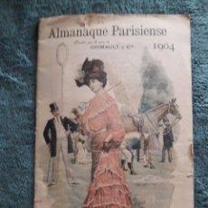 Coleccionismo Calendarios: ALMANAQUE PARISIENSE 1904 / OFRECIDO POR LA CASA GRIMAULT Y CIA / VIAL, SUCC, 8 RUE VIVIENNE / PARIS. Lote 80546646