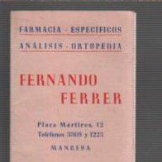 Coleccionismo Calendarios: CALENDARIO DESPEGLABE PUBLICIDAD FARMACIA FERNANDO FERRER PLAZA MARTIRES DE MANRESA 1958. Lote 80598294