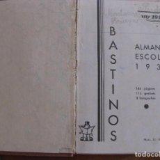 Coleccionismo Calendarios: ALMANAC ALMANAQUE ESCOLAR 1932 . BASTINOS . GRABADOS , FOTOGRAFIAS CALENDARIO AGENDA. Lote 82938012