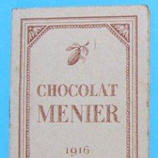 Coleccionismo Calendarios: CALENDARIO PARA 1916. CHOCOLATE, CHOCOLAT MENIER.. Lote 88337668