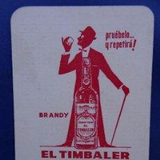 Coleccionismo Calendarios: CALENDARIO BOLSILLO BEBIDA 1965 (BRANDY EL TIMBALER. MANRESA) BIEN (FOTO REVERSO). Lote 89215344