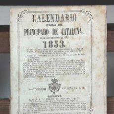 Coleccionismo Calendarios: CALENDARIO PARA EL PRINCIPADO DE CATALUÑA CORRESPONDIENTE AL AÑO 1853. IMP. PACIANO TORRES.. Lote 89246868