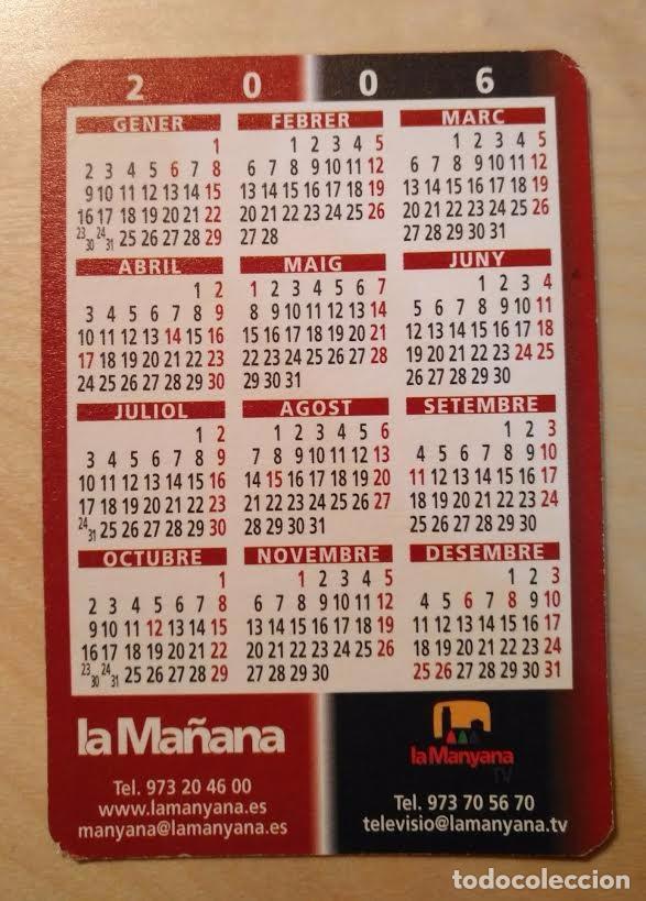 Coleccionismo Calendarios: Ca 44 Calendario 2006 - La Mañana, diari de Ponent - La Manyana TV - Foto 2 - 91633830