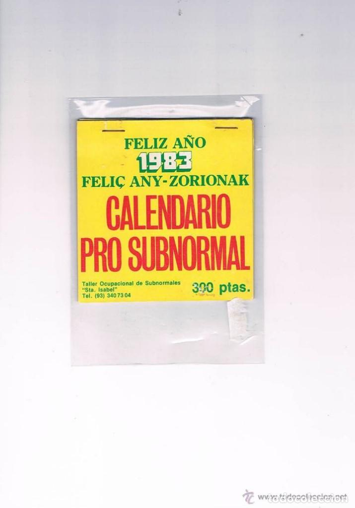 CALENDARIO PRO SUBNORMAL FELIZ AÑO 1983 TALLER OCUPACIONAL DE SUBNORMALES SANTA ISABEL RARO CURIOSO (Coleccionismo - Calendarios)