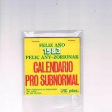 Coleccionismo Calendarios: CALENDARIO PRO SUBNORMAL FELIZ AÑO 1983 TALLER OCUPACIONAL DE SUBNORMALES SANTA ISABEL RARO CURIOSO. Lote 94148345