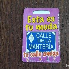 Coleccionismo Calendarios: CALENDARIO DE PUBLICIDAD CALLE DE LA MANTERÍA AÑO 2003. Lote 94355458