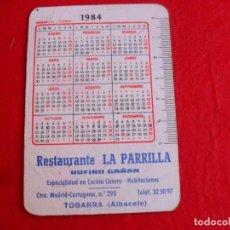 Coleccionismo Calendarios: CALENDARIO 1984,RESTAURANTE LA PARRILLA TOBARRA. Lote 94997779