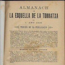 Coleccionismo Calendarios: 2 ALMANACH DE L' ESQUELLA DE LA TORRATXA 1891 I 1892. 20X14CM. 190 + 192 P.. Lote 95374371