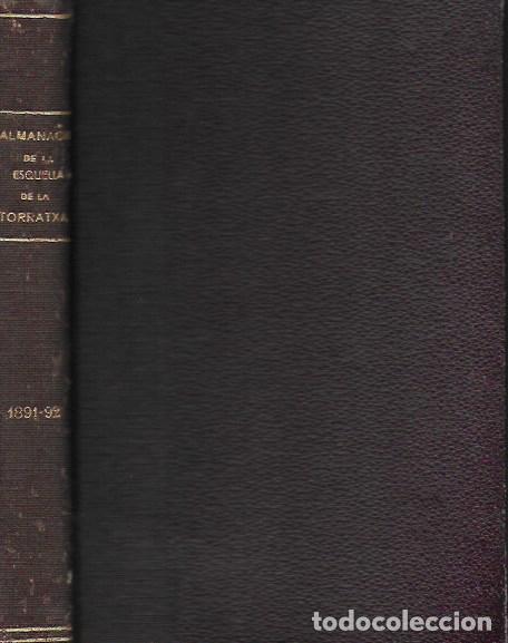 Coleccionismo Calendarios: 2 Almanach de l' Esquella de La Torratxa 1891 i 1892. 20x14cm. 190 + 192 p. - Foto 16 - 95374371