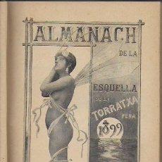 Coleccionismo Calendarios: 2 ALMANACH DE L' ESQUELLA DE LA TRRATXA 1899 I 1900. 20X14CM. 192 + 192 P.. Lote 95374767