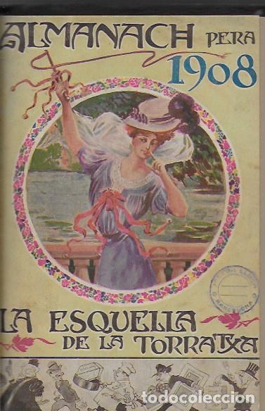 ALMANACH DE L' ESQUELLA DE LA TORRATXA 1908. 21X14CM. 208 P. (Coleccionismo - Calendarios)