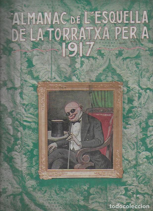 ALMANAC DE L' ESQUELLA DE LA TORRATXA PER A 1917. 30X23 CM. 80 P. (Coleccionismo - Calendarios)