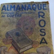 Coleccionismo Calendarios: ALMANAQUE ROSA AÑO 1933 DEDICADO AL CENTENARIO DE GOETHE. Lote 97039103