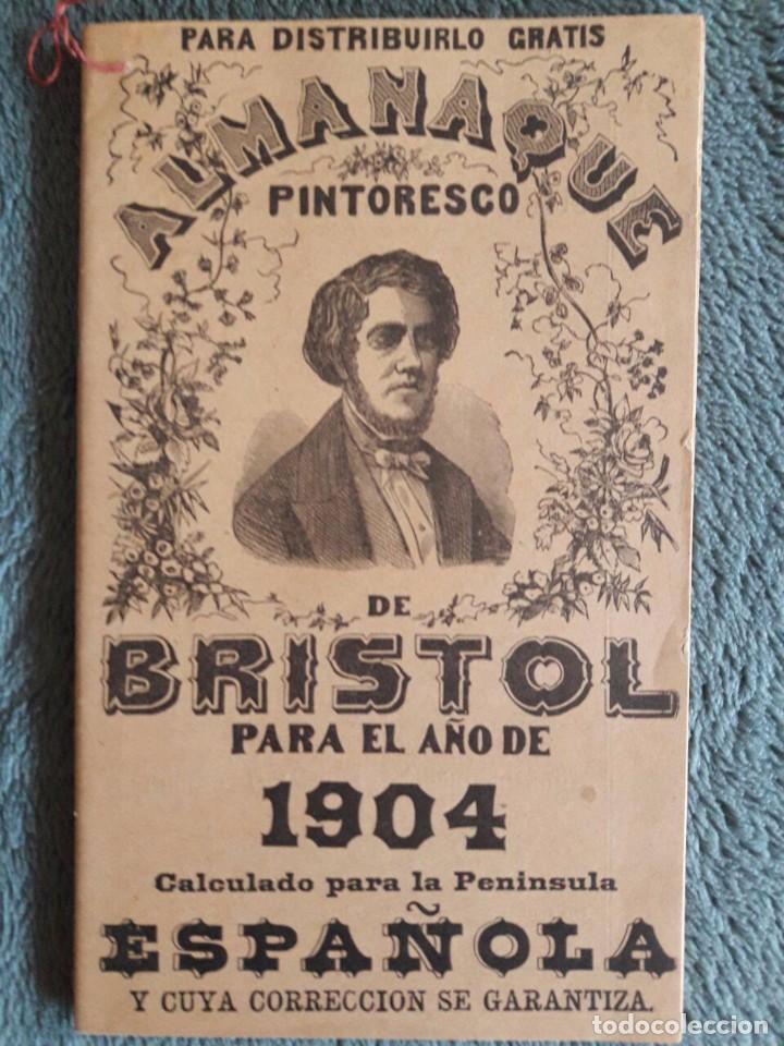 ALMANAQUE DE BRISTOL 1904 CALCULADO PARA LA PENINSULA ESPAÑOLA (Coleccionismo - Calendarios)
