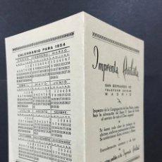 Coleccionismo Calendarios: CALENDARIO DIPTICO - IMPRENTA AVILISTA, 1954 - SAN BERNARDO, 101 - MADRID. Lote 102633467
