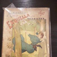 Coleccionismo Calendarios: ESQUELLA DE LA TORRATXA ALMANACH 1897. Lote 104982323