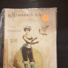 Coleccionismo Calendarios: ESQUELLA DE LA TORRATXA ALMANACH 1891. Lote 104982475
