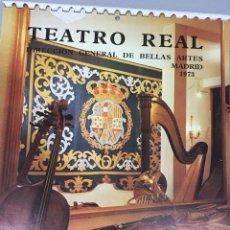 Coleccionismo Calendarios: CALENDARIO TEATRO REAL DE PARED 1973. FOTOS GYENES. Lote 105070516