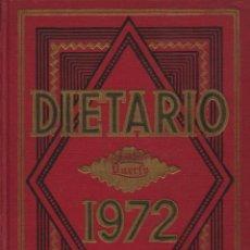 Coleccionismo Calendarios: DIETARIO 1972. Lote 105376835