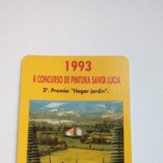 Coleccionismo Calendarios - CALENDARIO FOURNIER SEGUROS SANTA LUCIA 1993 II CONCURSO DE PINTURA SANTA LUCIA 2º PREMIO - 107611523